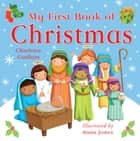 My First Book of Christmas ebook by Charlotte Guillain