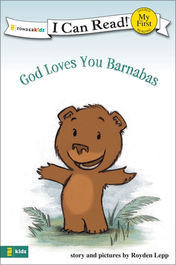 God Loves You Barnabas Ebook By Royden Lepp 9780310868729