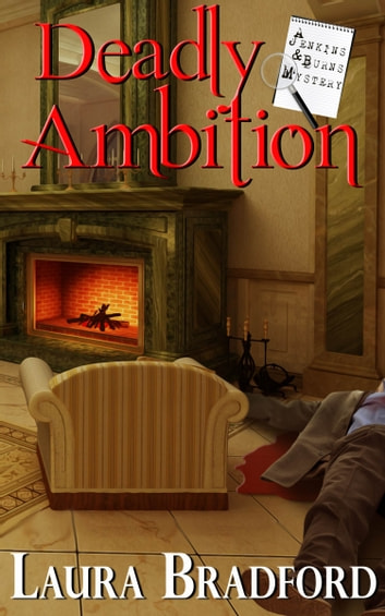 Deadly Ambition ebook by Laura Bradford