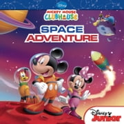 Mickey Mouse Clubhouse: Mickey's Space Adventure ebook by Susan Amerikaner