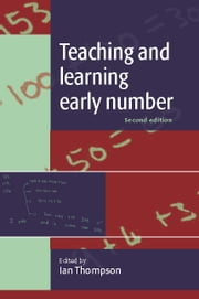 Teaching And Learning Early Number ebook by Ian Thompson