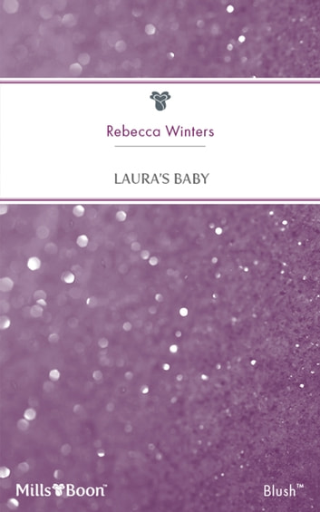 Laura's Baby 電子書 by Rebecca Winters