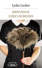 Bienvenue chez les riches ebook by Doan Bui, Lydia Lecher
