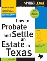 How to Probate & Settle an Estate in Texas ebook by Karen Rolcik