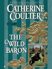 The Wild Baron ebook by Catherine Coulter