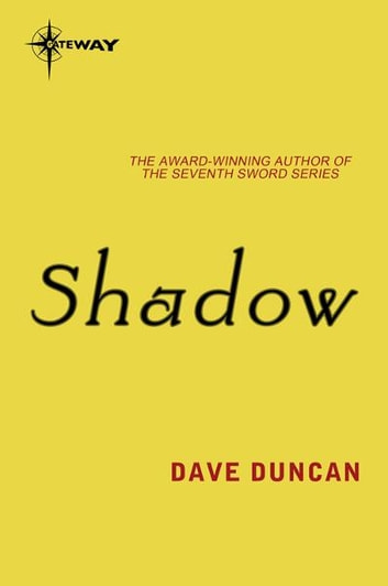 Shadow ebook by Dave Duncan