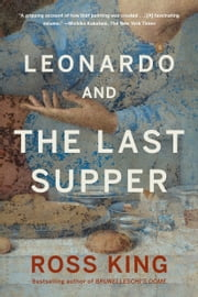 Leonardo and the Last Supper ebook by Ross King