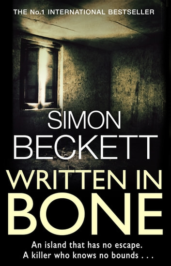Written in Bone - The gruesomely compelling David Hunter thriller ebook by Simon Beckett