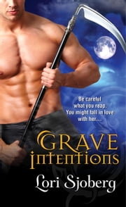 Grave Intentions ebook by Lori Sjoberg