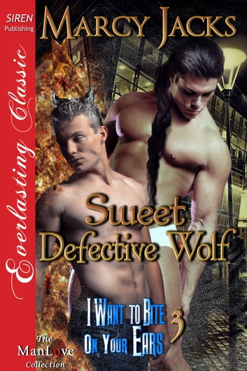 Sweet Defective Wolf ebook by Marcy Jacks