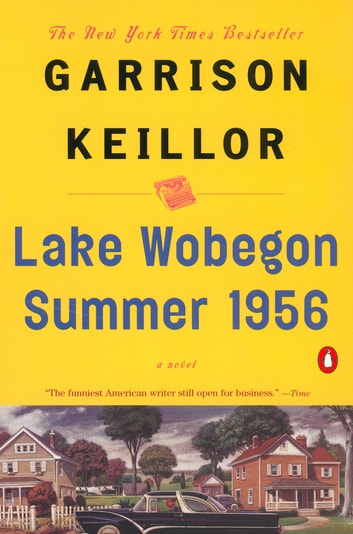 Lake Wobegon Summer 1956 ebook by Garrison Keillor