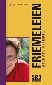 Friemeleien ebook by Michael Friemel