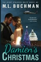 Damien's Christmas ebook by M. L. Buchman