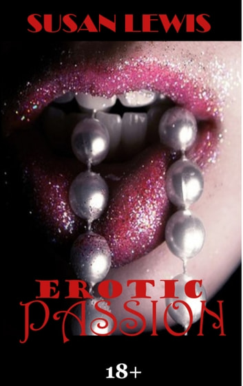 Erotic Passion 18+ ebook by Susan Lewis aka Jasmine Crowe