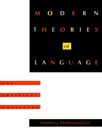 Modern Theories of Language - The Empirical Challenge ebook by Mortéza Mahmoudian