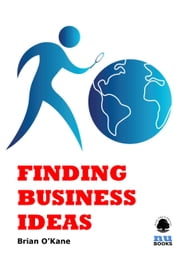 Finding Business Ideas ebook by Brian O'Kane