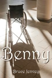 Benny ebook by Bruce Jenvey