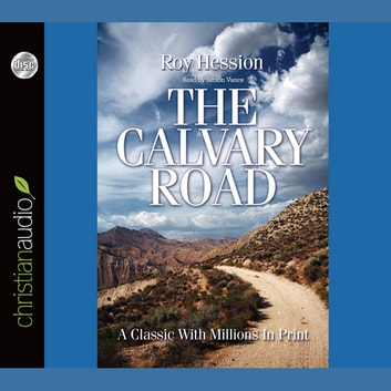 The Calvary Road audiobook by Roy Hession