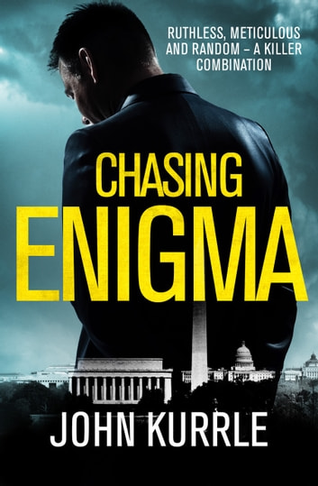 Chasing Enigma ebook by John Kurrle