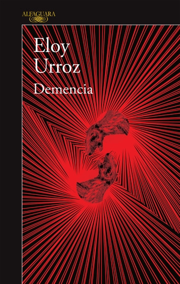 Demencia ebook by Eloy Urroz