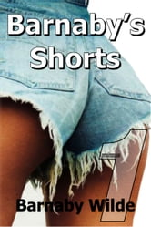 Barnaby's Shorts (Volume One) ebook by Barnaby Wilde