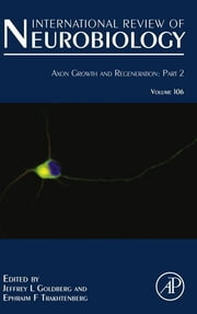 Axon Growth and Regeneration: Part 2 ebook by Jeffrey Louis Goldberg,Ephraim F. Trakhtenberg