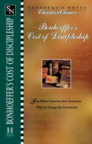 Bonhoeffer's the Cost of Discipleship ebook by Greg Ligon