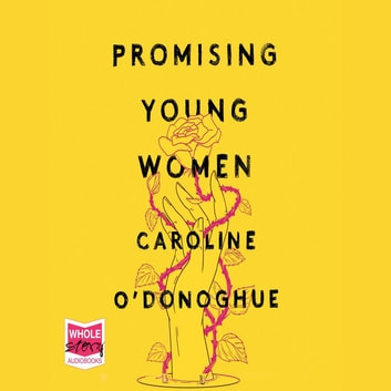 Promising Young Women audiobook by Caroline O'Donoghue