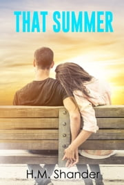 That Summer ebook by H.M. Shander