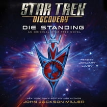 Star Trek: Discovery: Die Standing Áudiolivro by John Jackson Miller, January LaVoy