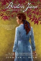 Boston Jane: Wilderness Days ebook by Jennifer L. Holm