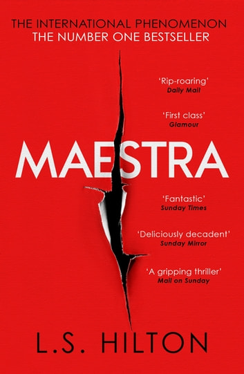 Maestra - The shocking international number one bestseller ebook by LS Hilton