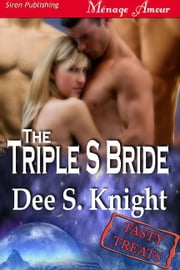 The Triple S Bride ebook by Dee S. Knight
