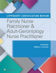 Lippincott Certification Review: Family Nurse Practitioner & Adult-Gerontology Primary Care Nurse Practitioner ebook by Albert Rundio