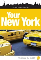 Your New York ebook by The Editors of New Word City