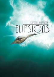 Elipsions ebook by Gregory Morrison