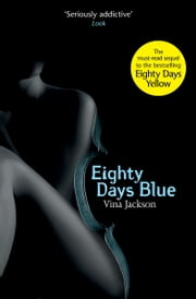 Eighty Days Blue ebook by Vina Jackson