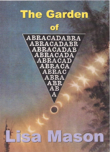 The Garden of Abracadabra ebook by Lisa Mason