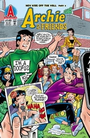 Archie & Friends #149 ebook by Alex Simmons,Dan Parent,Rich Koslowski,Jack Morelli,Digikore Studios