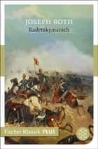 Radetzkymarsch - Roman ebook by Joseph Roth