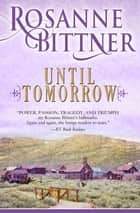 Until Tomorrow ebook by Rosanne Bittner