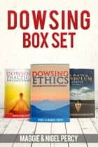 Dowsing Box Set ebook by Nigel Percy, Maggie Percy