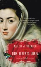Queen of America ebook by Luis Alberto Urrea