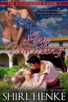 Love Unwilling ebook by shirl henke