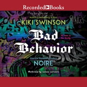 Bad Behavior audiobook by Kiki Swinson, Noire