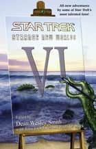 Star Trek: Strange New Worlds VI ebook by Dean Wesley Smith, John J. Ordover, Paula M. Block