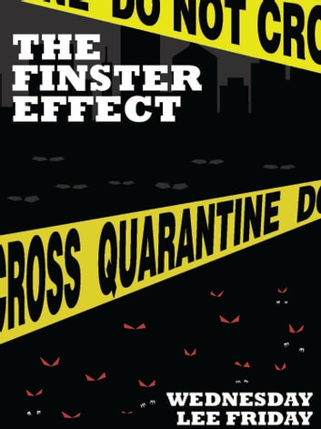 The Finster Effect ebook by Wednesday Lee Friday