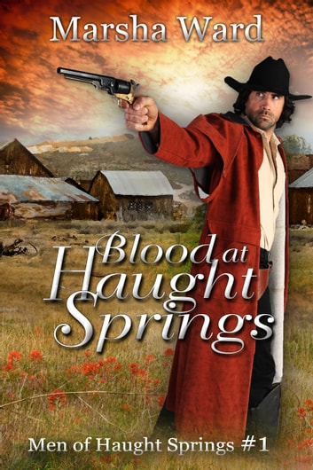 Blood at Haught Springs ebook by Marsha Ward