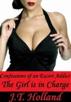 The Girl is in Charge ebook by JT Holland