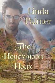 The Honeymoon Hoax ebook by Linda Palmer